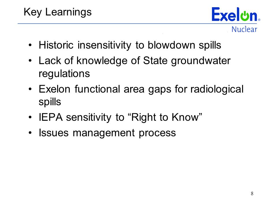 Key Learnings Historic insensitivity to blowdown spills. Lack of knowledge of State groundwater regulations.