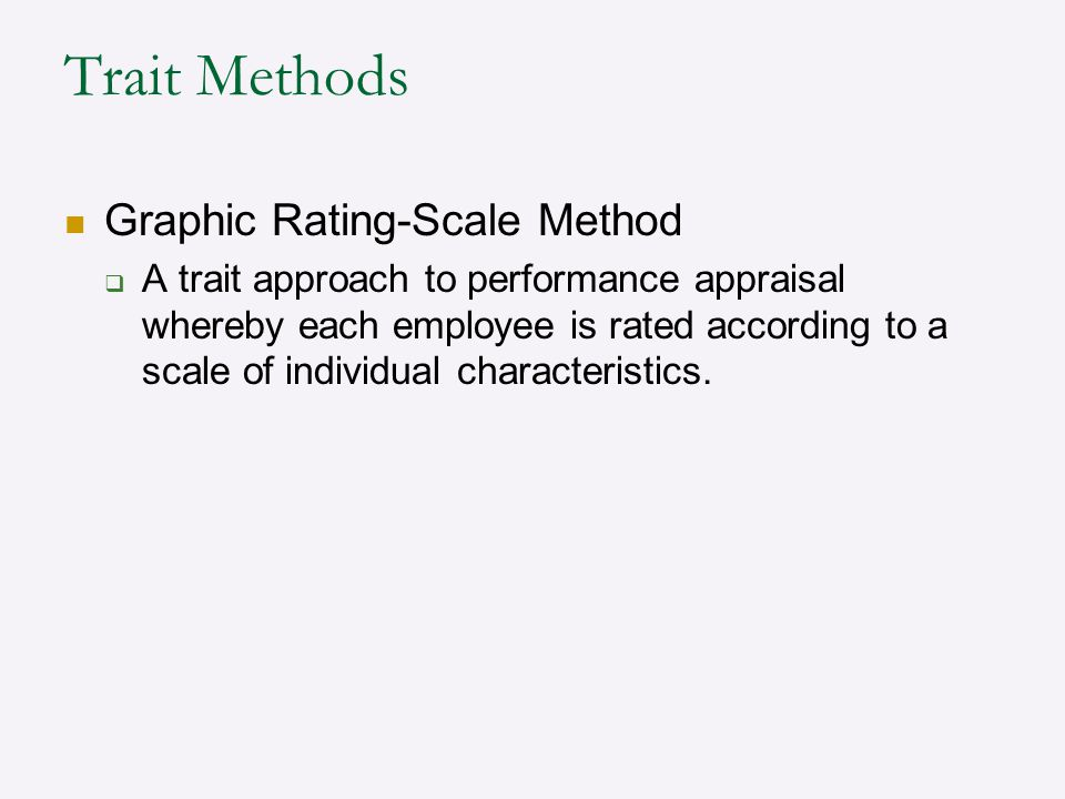 Trait Methods Graphic Rating-Scale Method