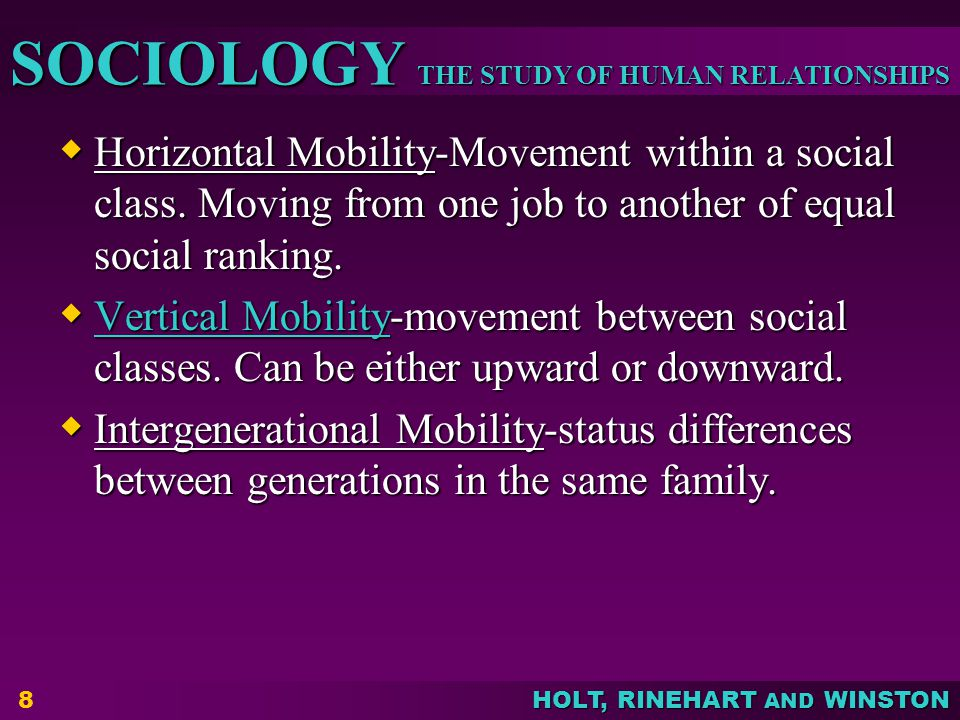 Horizontal Mobility-Movement within a social class