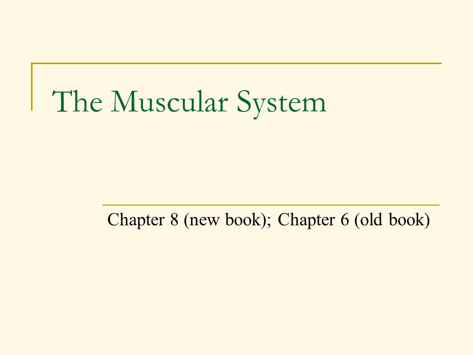 Chapter 8 (new book); Chapter 6 (old book)