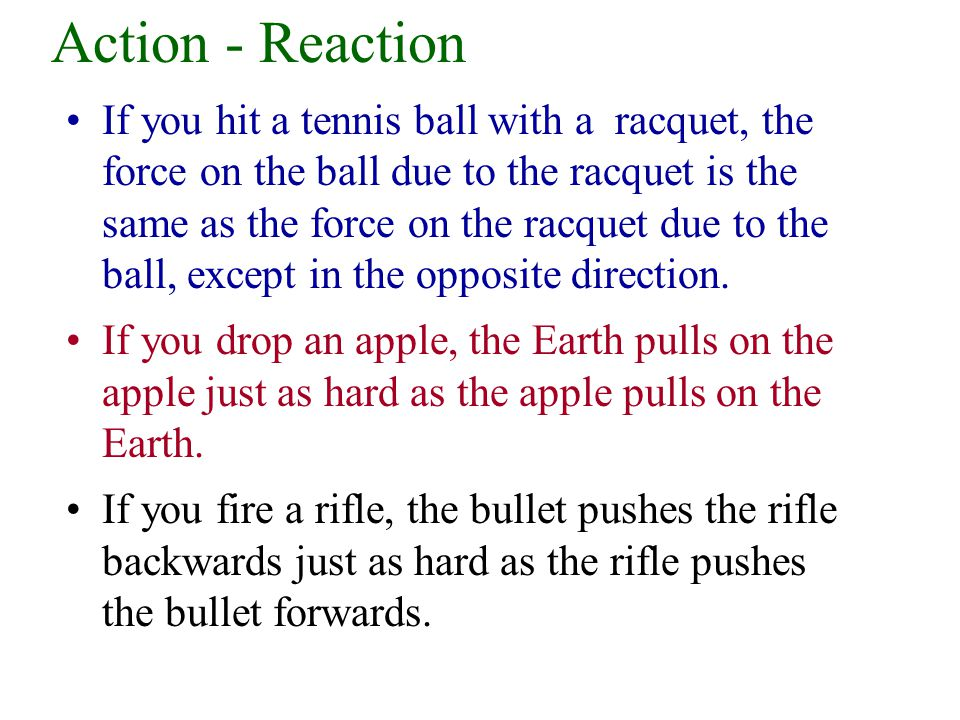 Action - Reaction