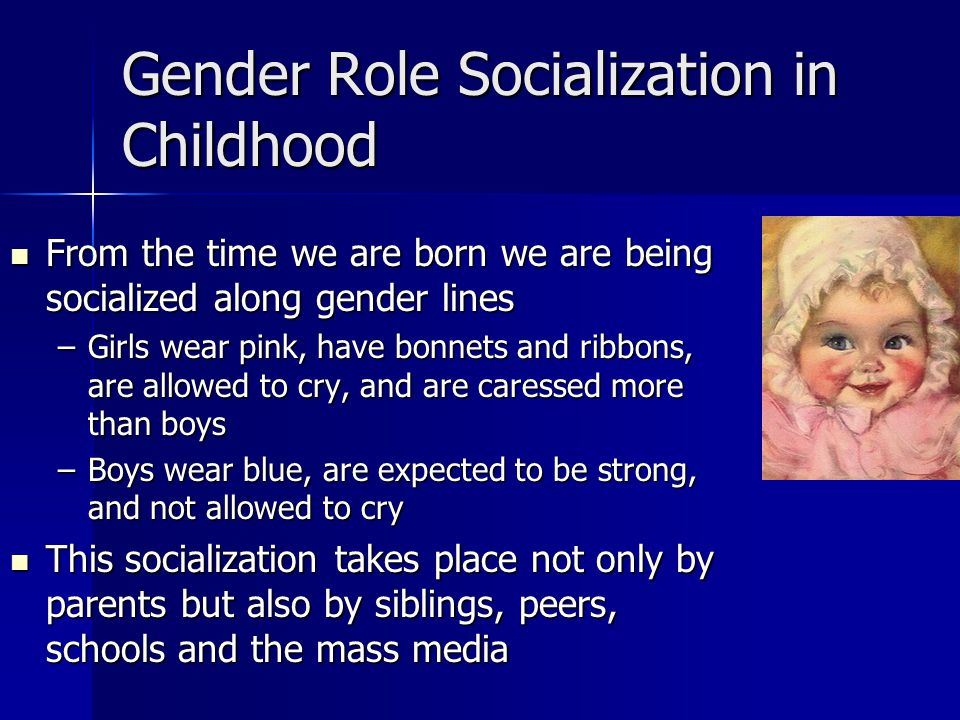 Gender Role Socialization in Childhood