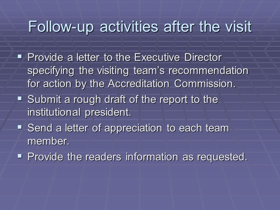 Follow-up activities after the visit