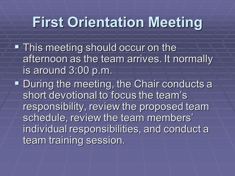 First Orientation Meeting