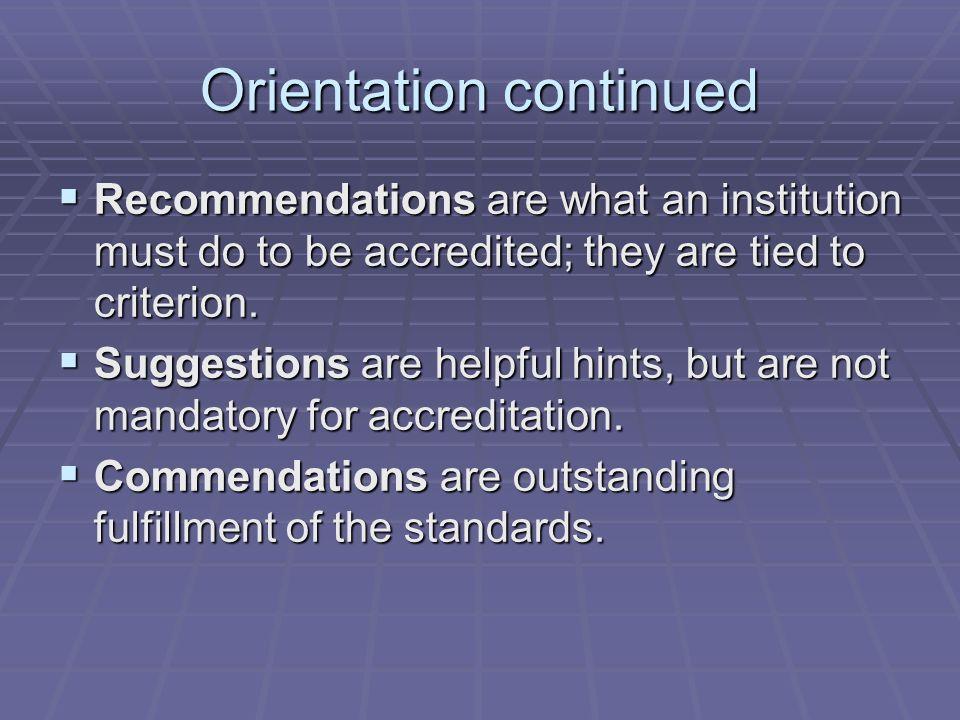 Orientation continued