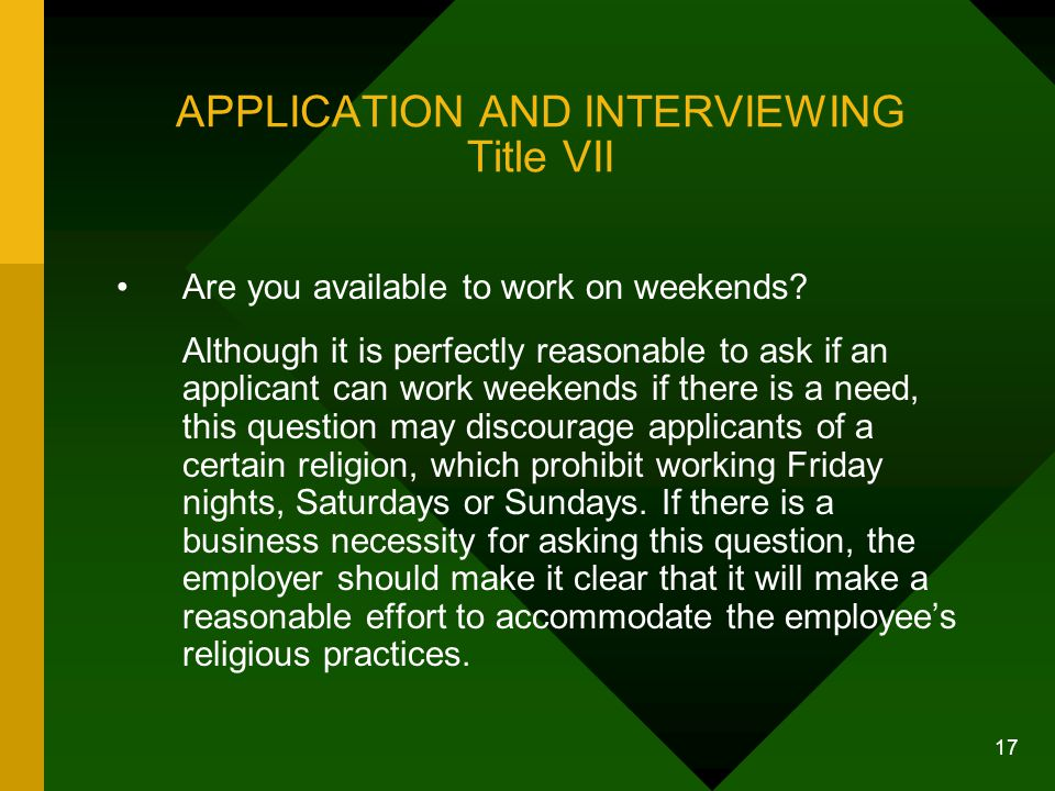 APPLICATION AND INTERVIEWING Title VII