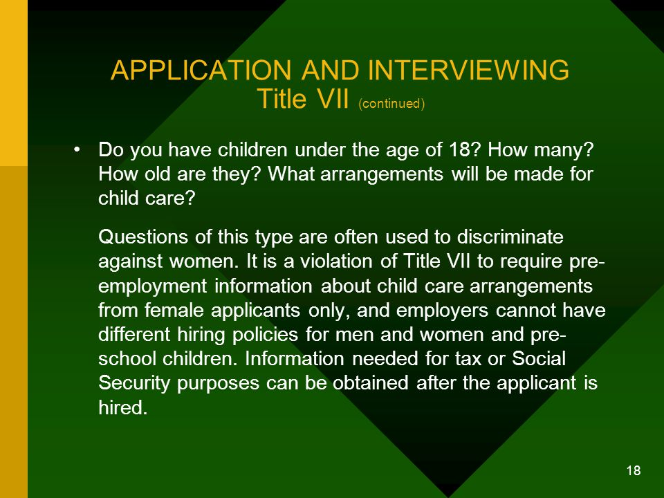 APPLICATION AND INTERVIEWING Title VII (continued)