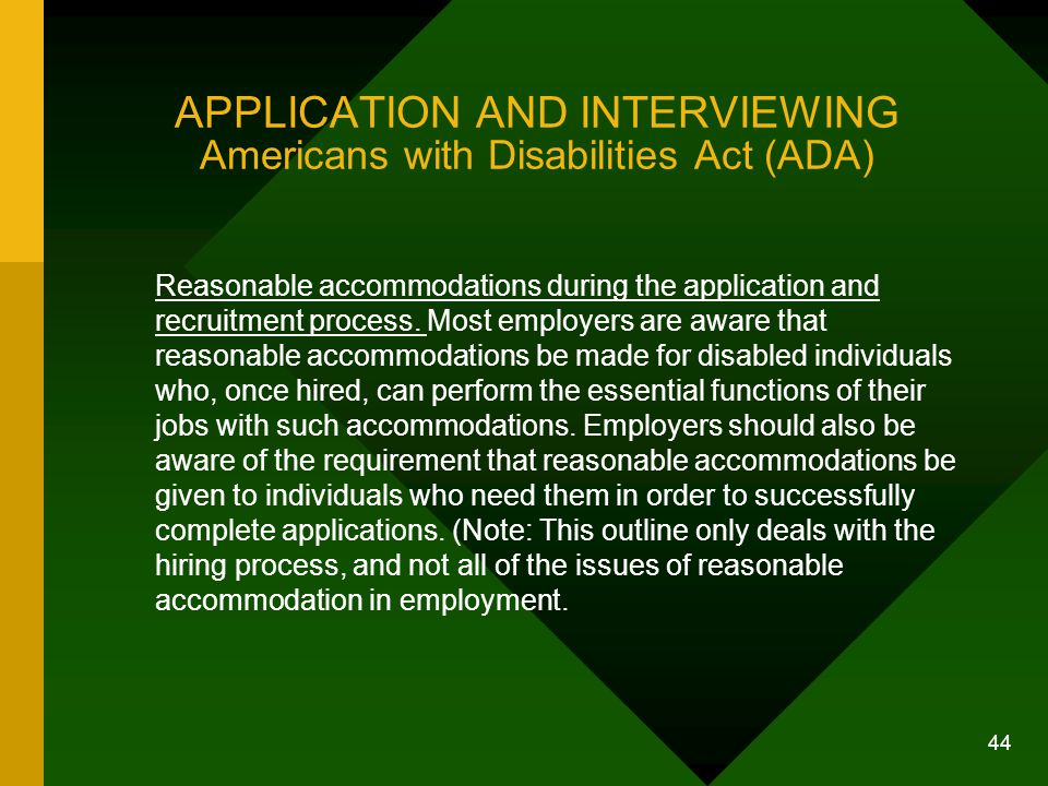 APPLICATION AND INTERVIEWING Americans with Disabilities Act (ADA)