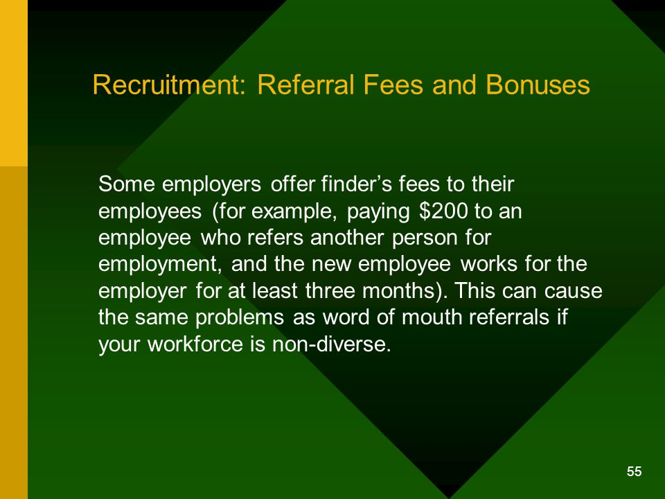 Recruitment: Referral Fees and Bonuses