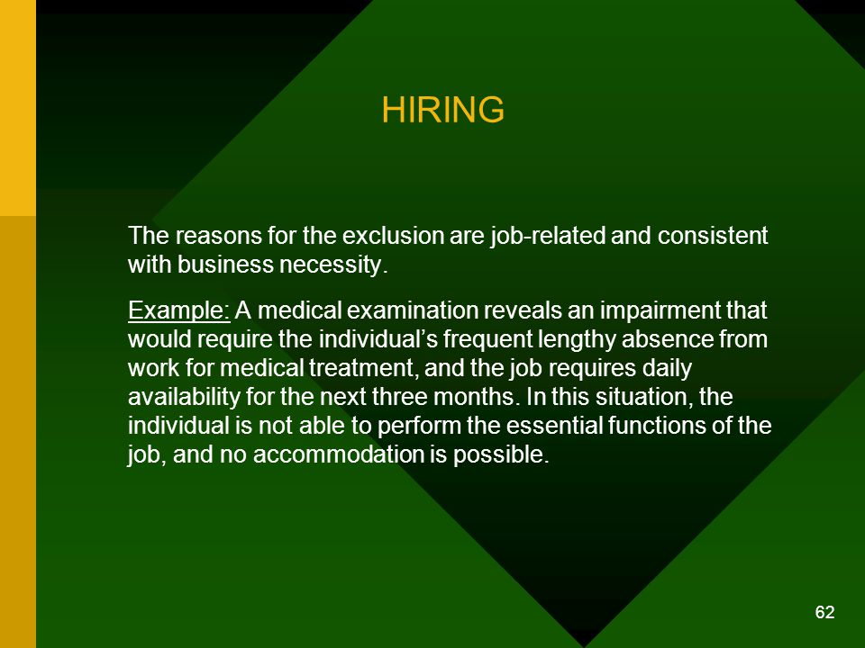 HIRING The reasons for the exclusion are job-related and consistent with business necessity.