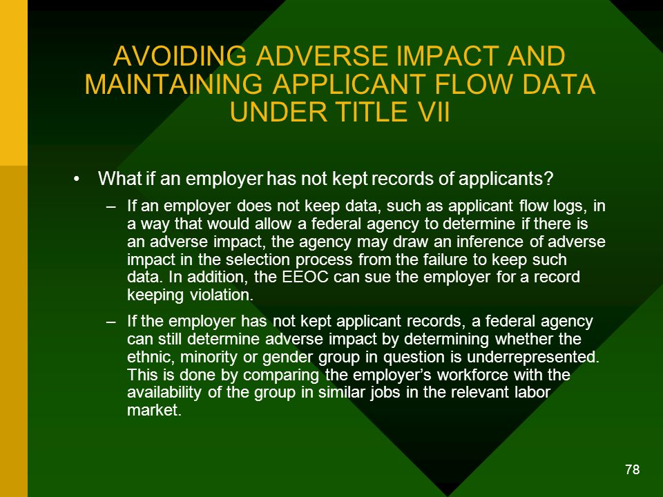 AVOIDING ADVERSE IMPACT AND MAINTAINING APPLICANT FLOW DATA UNDER TITLE VII