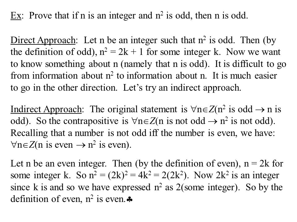 Ex: Prove that if n is an integer and n2 is odd, then n is odd.