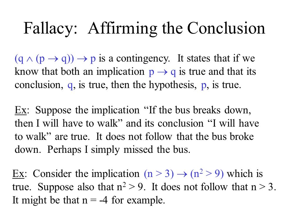 Fallacy: Affirming the Conclusion