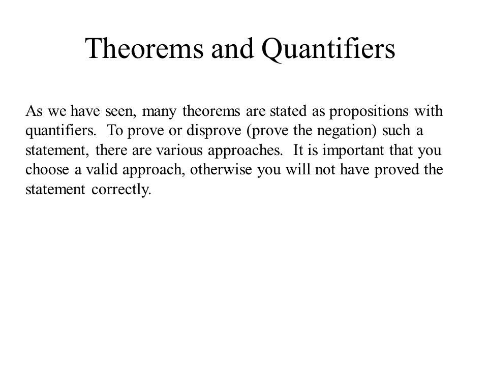 Theorems and Quantifiers