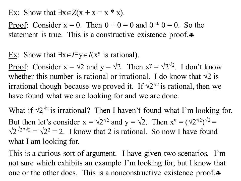 Ex: Show that xZ(x + x = x * x).