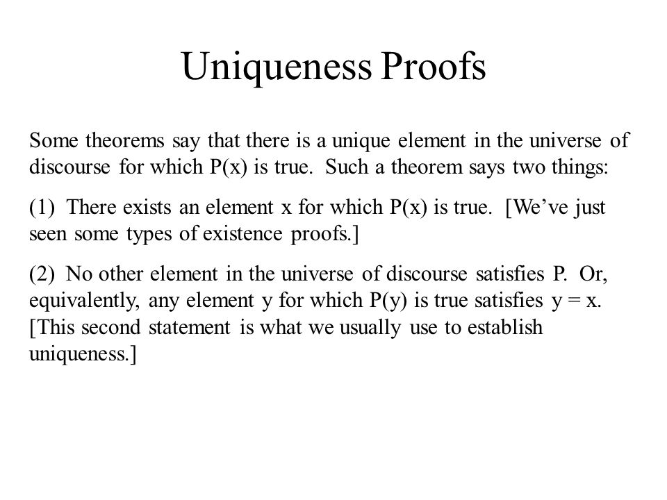 Uniqueness Proofs