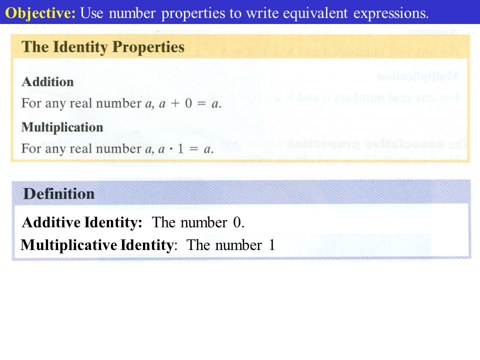 Objective: Use number properties to write equivalent expressions.