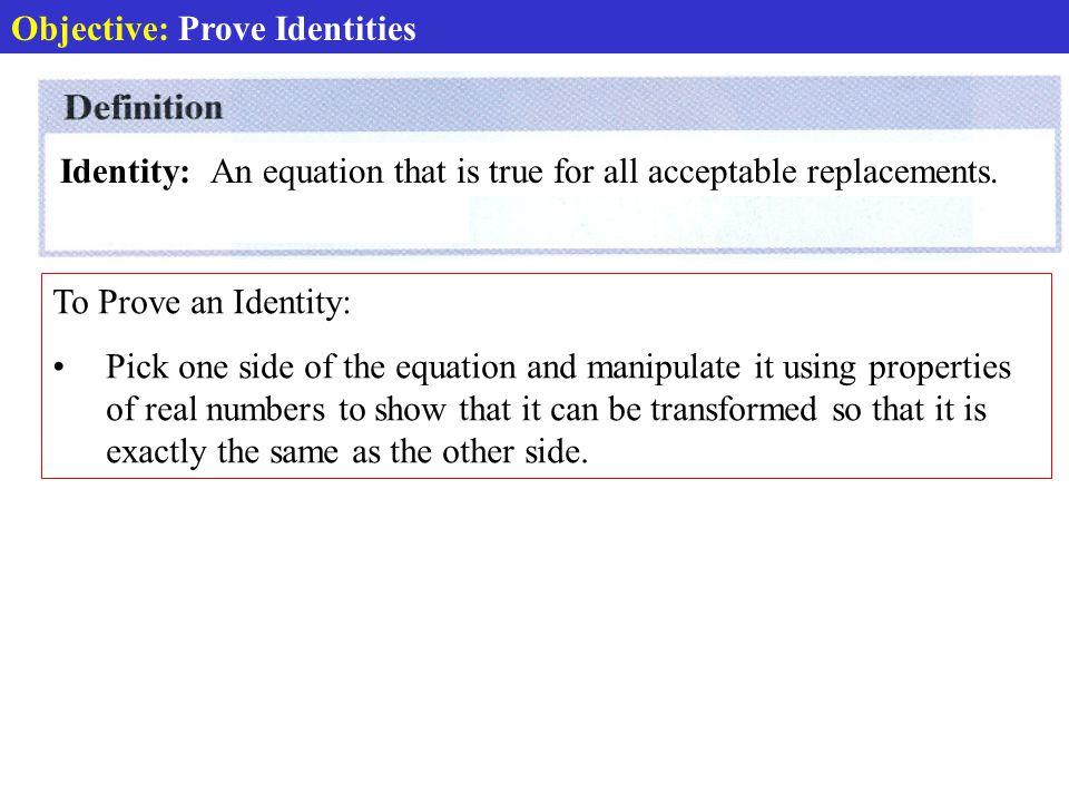 Def: Identity Proving Identities