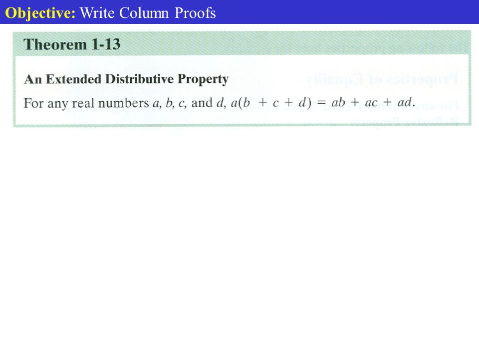 Objective: Write Column Proofs