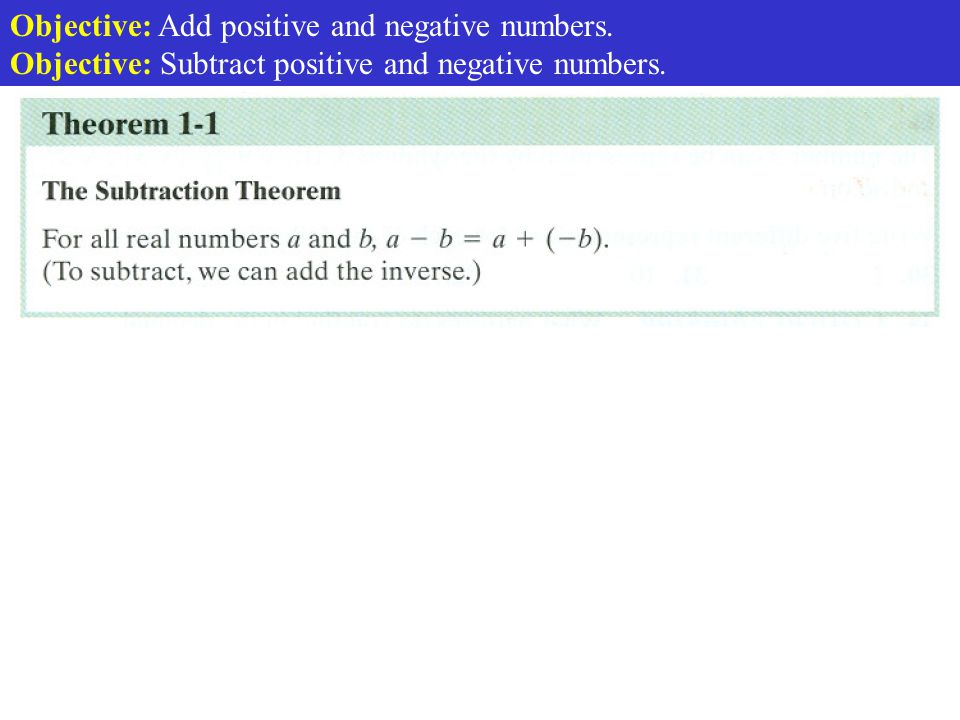 Objective: Add positive and negative numbers