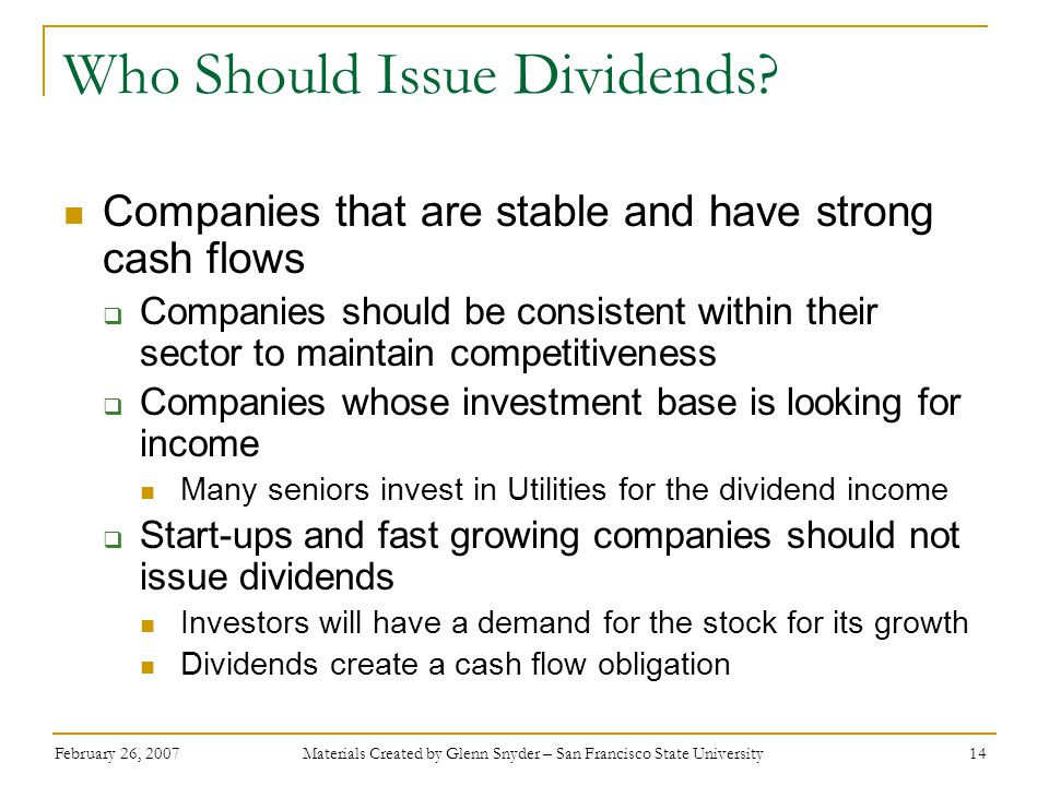 Who Should Issue Dividends
