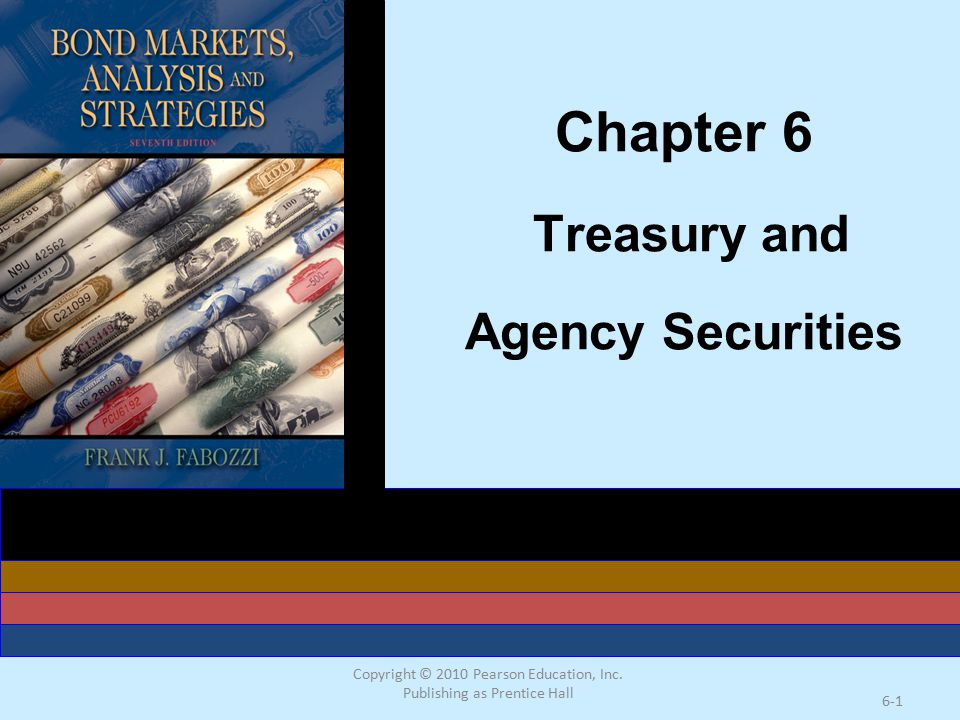 Chapter 6 Treasury and Agency Securities