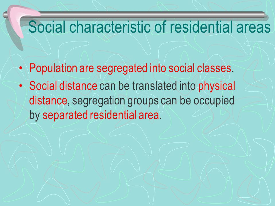 Social characteristic of residential areas