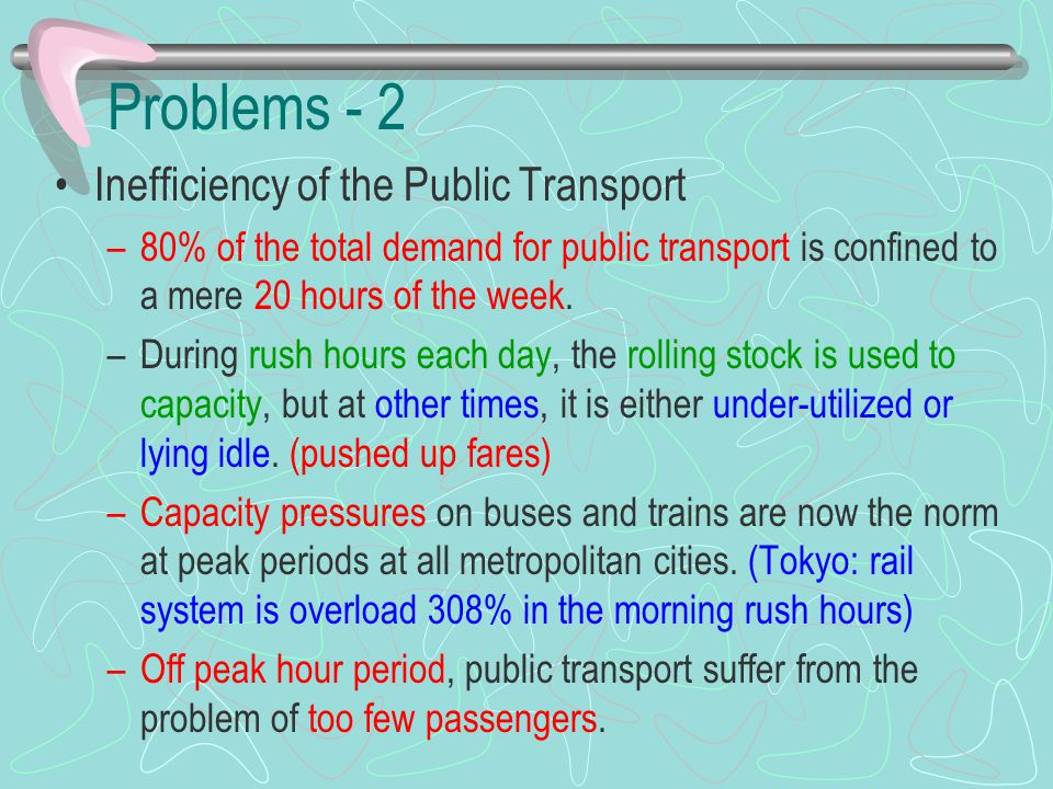 Problems - 2 Inefficiency of the Public Transport