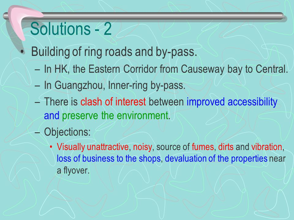 Solutions - 2 Building of ring roads and by-pass.