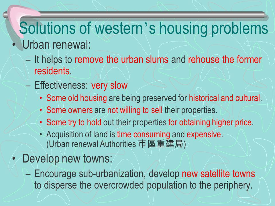Solutions of western's housing problems
