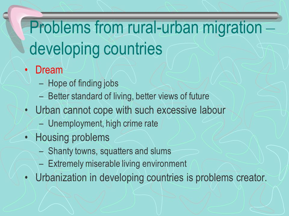 Problems from rural-urban migration – developing countries