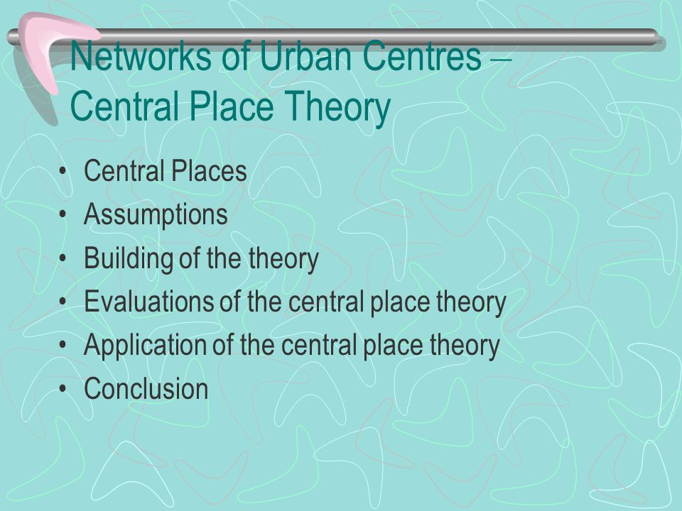 Networks of Urban Centres – Central Place Theory