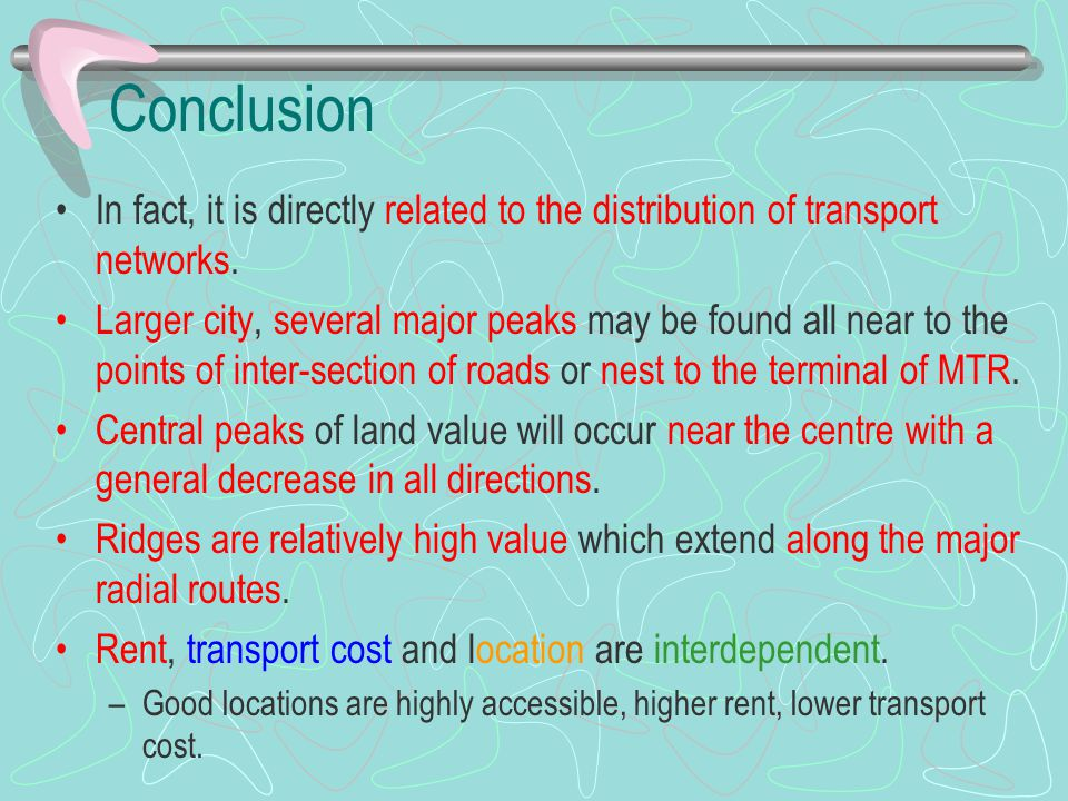 Conclusion In fact, it is directly related to the distribution of transport networks.