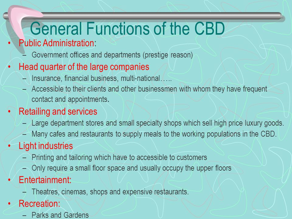General Functions of the CBD