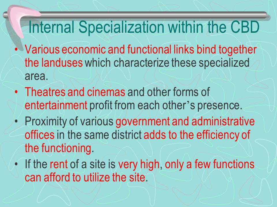 Internal Specialization within the CBD