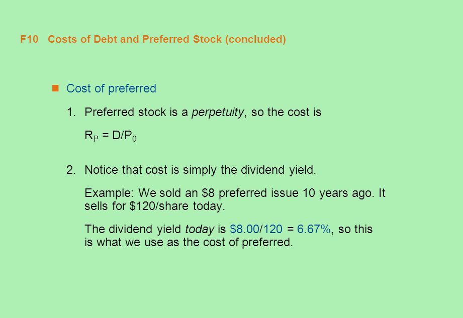 F10 Costs of Debt and Preferred Stock (concluded)