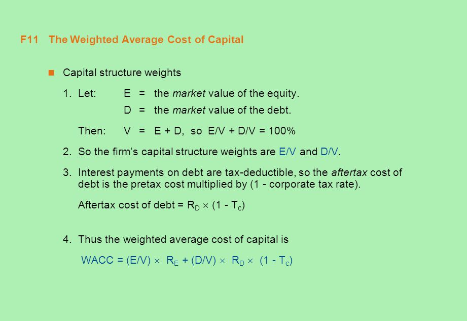 F11 The Weighted Average Cost of Capital