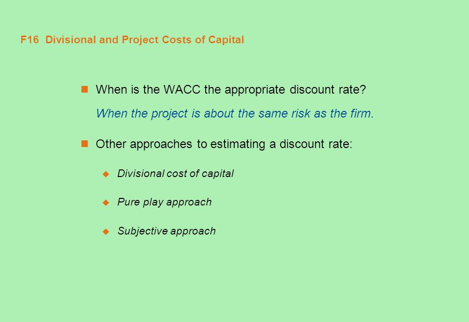 F16 Divisional and Project Costs of Capital