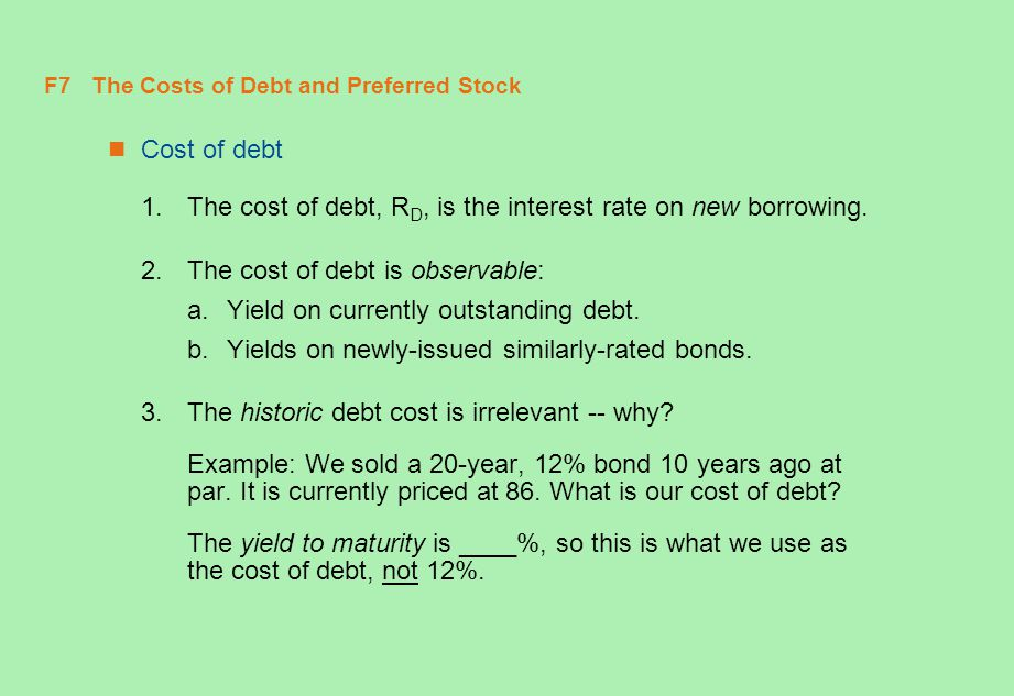 F7 The Costs of Debt and Preferred Stock
