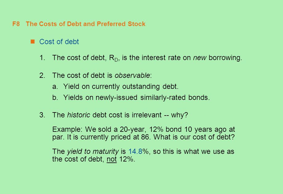 F8 The Costs of Debt and Preferred Stock