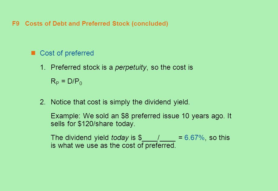 F9 Costs of Debt and Preferred Stock (concluded)