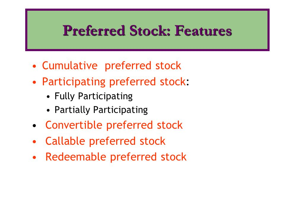 Preferred Stock: Features