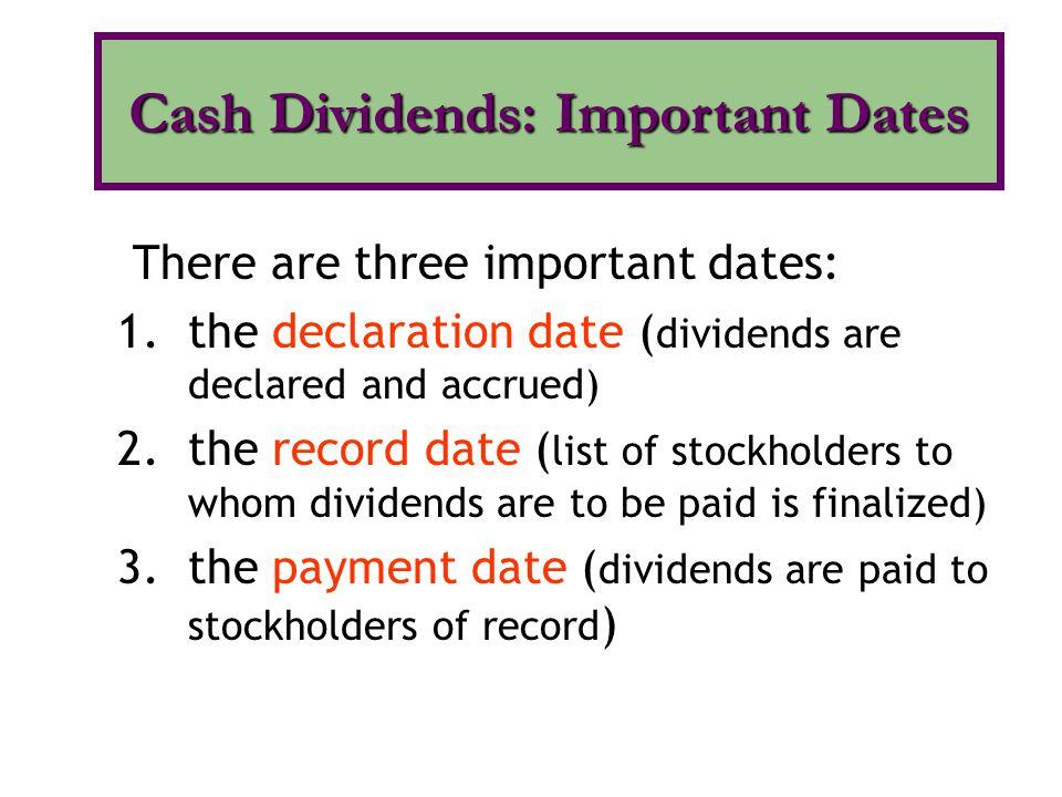 Cash Dividends: Important Dates