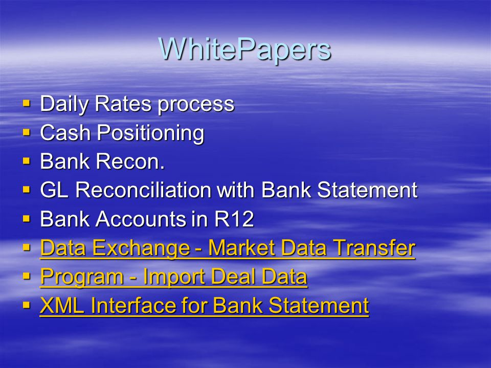 WhitePapers Daily Rates process Cash Positioning Bank Recon.