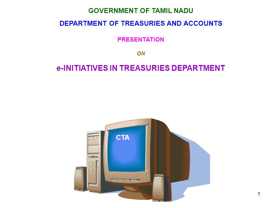 e-INITIATIVES IN TREASURIES DEPARTMENT