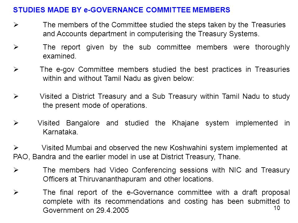 STUDIES MADE BY e-GOVERNANCE COMMITTEE MEMBERS