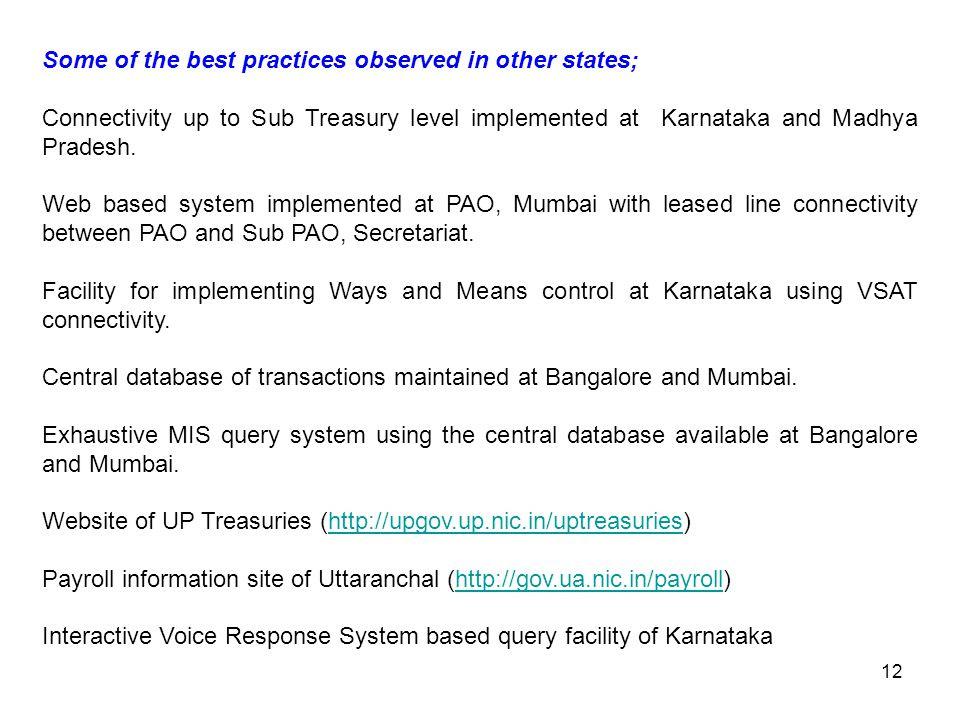 Some of the best practices observed in other states;