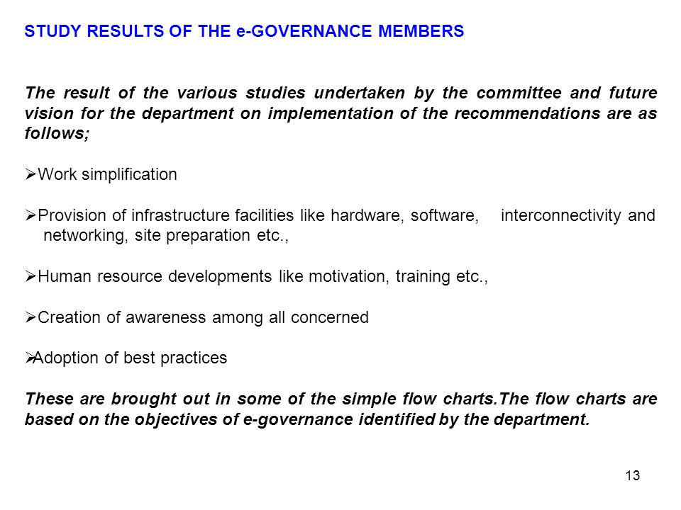 STUDY RESULTS OF THE e-GOVERNANCE MEMBERS