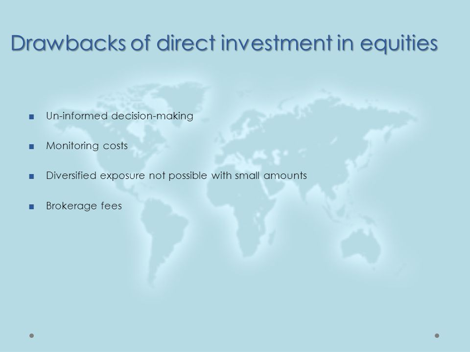 Drawbacks of direct investment in equities