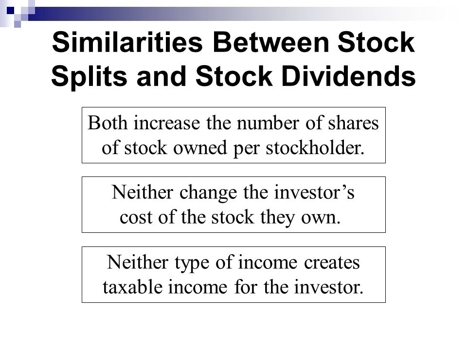 Similarities Between Stock Splits and Stock Dividends